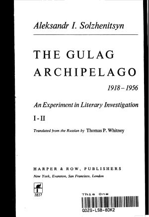 The Gulag Archipelago  1918 1956
