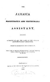 The Jamaica Magistrate's and Vestryman's Assistant