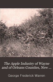 The Apple Industry of Wayne and of Orleans Counties, New York ...
