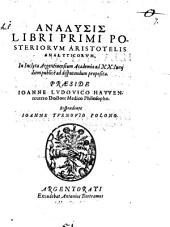 Analysis libri primi posteriorum Aristotelis Analyticorum