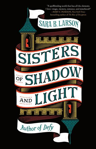 Download Sisters of Shadow and Light Book