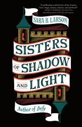 Sisters Of Shadow And Light Book PDF