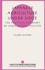 Japanese Agriculture Under Siege