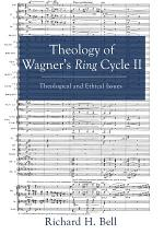 Theology of Wagner's Ring Cycle II