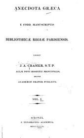 Anecdota graeca e codd. manuscriptis Bibliothecae regiae parisienses: Excerpta poetica