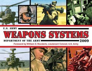 U S Army Weapons Systems 2009 Book PDF