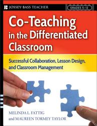 Co Teaching In The Differentiated Classroom Book PDF
