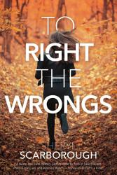 To Right the Wrongs PDF