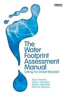 The Water Footprint Assessment Manual Book