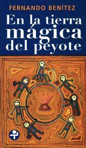 En la tierra mágica del peyote