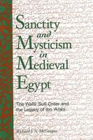 Sanctity and Mysticism in Medieval Egypt PDF