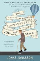 The Accidental Further Adventures of the Hundred Year Old Man PDF