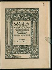 Collatio De Impositione Manuum, in dedicando Sacerdote, & dedicanda victima: scripta in Conventu Ratisbonensi