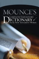 Mounce s Complete Expository Dictionary of Old and New Testament Words PDF