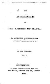 The Achievements of the Knights of Malta: Volume 2