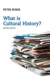 What is Cultural History?: Edition 2