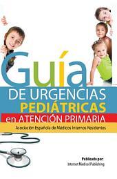 Guía de Urgencias Pediátricas de Atención Primaria