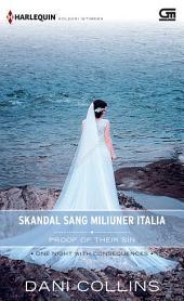 Harlequin Koleksi Istimewa: Skandal Sang Miliuner Italia (Proof Of Their Sin)