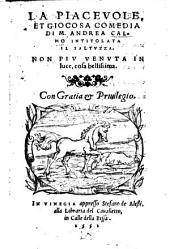 La Piacevole, Et Giocosa Comedia ... Intitolata Il Saltvzza