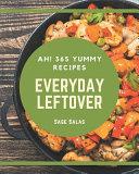 Ah! 365 Yummy Everyday Leftover Recipes