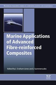 Marine Applications of Advanced Fibre reinforced Composites