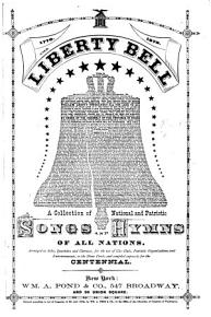The Liberty Bell  a collection of national and patriotic songs and hymns  etc   Edited by H  Tucker    PDF