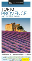 Top 10 Provence and the Cote D'azur - DK Eyewitness Travel Guide