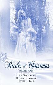 Brides Of Christmas Volume Four