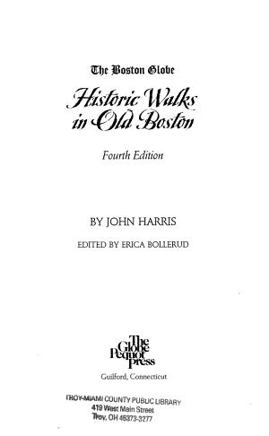 The Boston Globe Historic Walks in Old Boston PDF