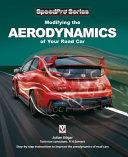 Modifying the Aerodynamics of Your Road Car