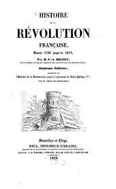 Histoire de la révolution française, depuis 1789 jusqu'en 1814