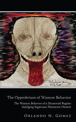The Opprobrium of Wanton Behavior PDF