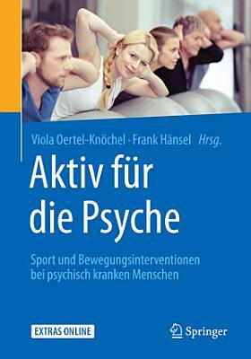 Aktiv f  r die Psyche PDF