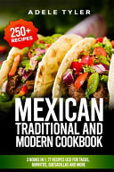 Mexican Traditional And Modern Cookbook