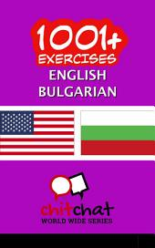 1001+ Exercises English - Bulgarian