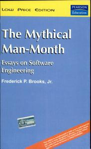 The Mythical Man Month  Essays On Software Engineering  Anniversary Edition  2 E Book