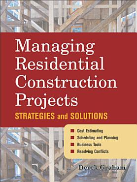 Managing Residential Construction Projects PDF