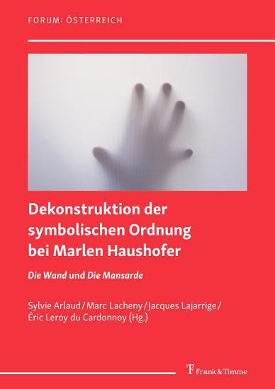 Dekonstruktion der symbolischen Ordnung bei Marlen Haushofer PDF
