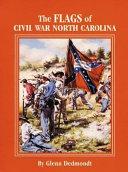The Flags of Civil War North Carolina PDF