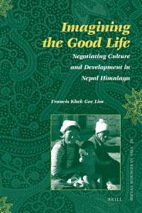 Imagining the Good Life PDF