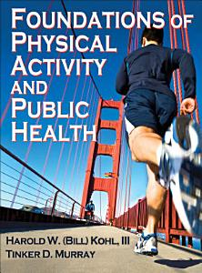 Foundations of Physical Activity and Public Health Book