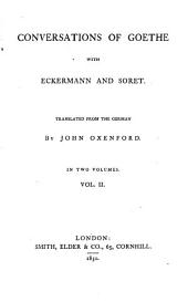 Conversations of Goethe with Eckermann and Soret: Volume 2