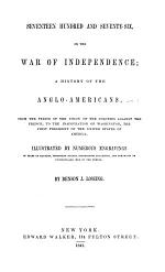 Seventeen Hundred and Seventy-six, Or, The War of Independence