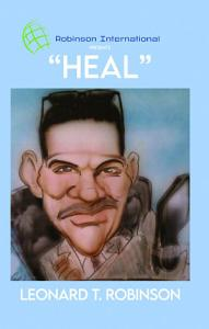Robinson International Leadership Presents  Heal  PDF