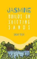 Jasmine Builds on Shifting Sands