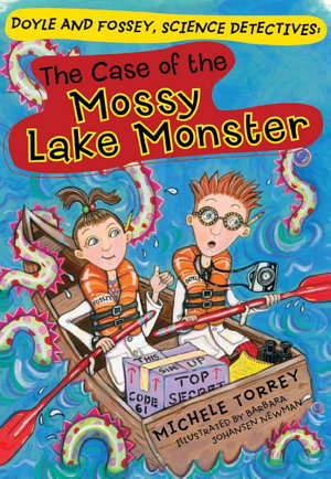The Case of the Mossy Lake Monster  and Other Super scientific Cases