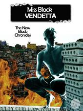 Vendetta - The New Black Chronicles