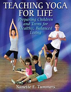 Teaching Yoga for Life Book