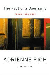 The Fact of a Doorframe: Poems 1950-2001
