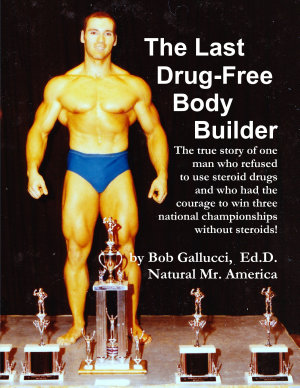 The Last Drug Free Bodybuilder PDF